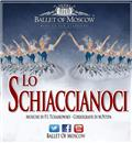LO SCHIACCIANOCI Ballet of Moscow