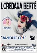 Loredana Bertè + Elodie - Tour 2016 Amiche Sì